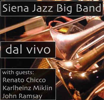 Siena Jazz Big Band - Renato Chicco - Karlheinz Miklin - John Ramsay